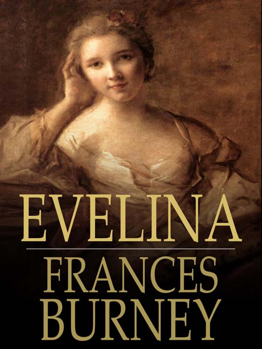 Evelina (eBook): Or, the History of a Young Lady's Entrance into the World