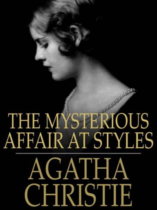 The Mysterious Affair At Styles (eBook): Hercule Poirot Series, Book 1