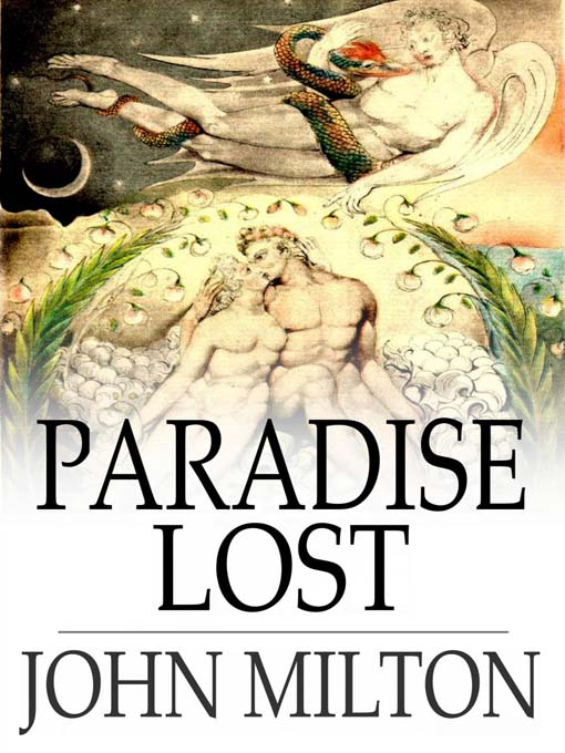 "paradise lost by john milton an John milton paradise lost praise for this edition ""barbara lewalski is the doyenne of the community of milton scholars, but she also remains committed to the."
