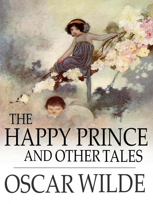 the happy prince by oscar wilde The happy prince by oscar wilde setting: -old, poverty-stricken city-happy prince sits at the top of a tall column oscar wilde born in dublin, ireland in 1854 1895-1897 he was in.