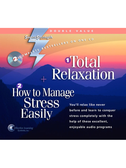 Total Relaxation + How to Manage Stress Easily - Super Strength (MP3)