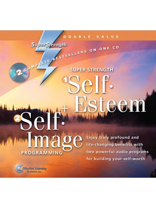 Super Strength Self-Esteem + Self-Image Programming - Super Strength (MP3)
