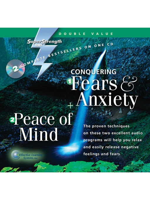 Conquering Fears and Anxiety + Peace of Mind (MP3)