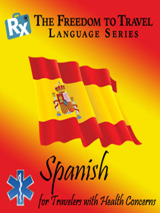 Spanish (MP3): For Travelers with Health Concerns