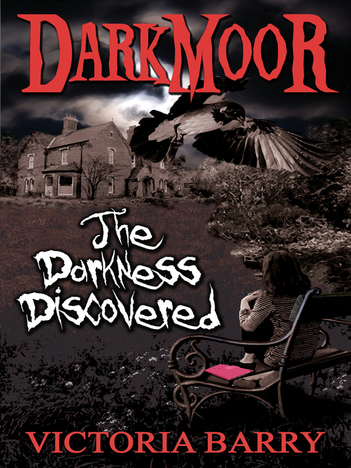 Darkmoor (eBook): The Darkness Discovered