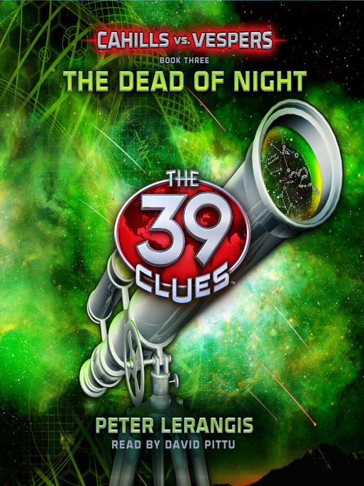 The Dead of Night (MP3): The 39 Clues: Cahills vs. Vespers Series, Book 3