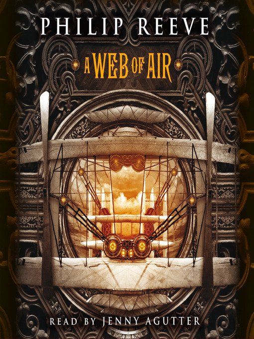 A Web of Air: Predator Cities: Fever Crumb Series, Book 2 - Predator Cities: Fever Crumb (MP3)