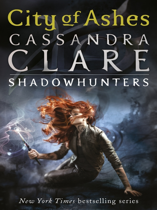 City of Ashes: Shadowhunters: The Mortal Instruments Series, Book 2 - Shadowhunters: The Mortal Instruments (eBook)