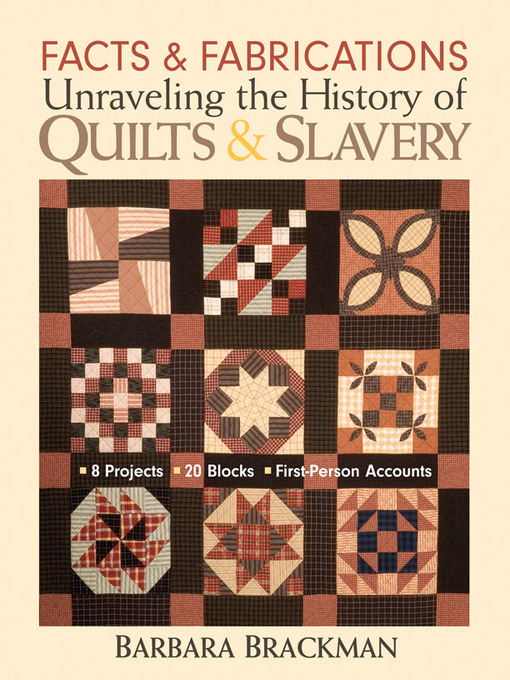 Facts and Fabrications (eBook): Unraveling the History of Quilts & Slavery