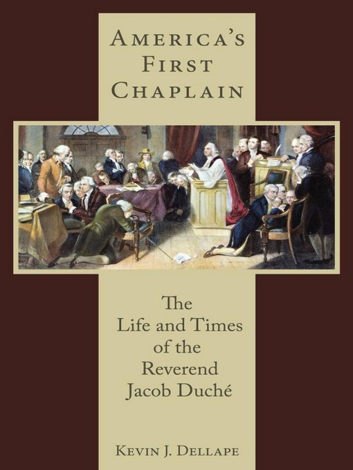 America's First Chaplain (eBook): The Life and Times of the Reverend Jacob Duché