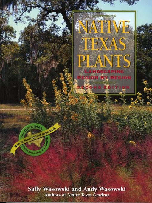 Native Texas Plants: Landscaping Region by Region (eBook)