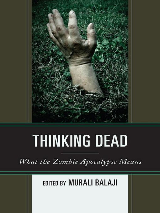 Thinking Dead (eBook): What the Zombie Apocalypse Means