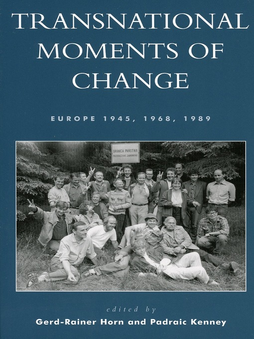 Transnational Moments of Change (eBook): Europe 1945, 1968, 1989
