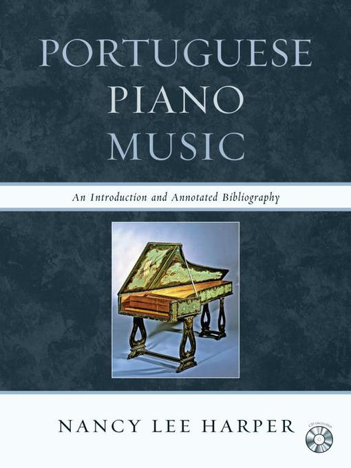 Portuguese Piano Music (eBook): An Introduction and Annotated Bibliography