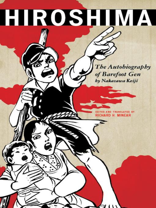 Hiroshima (eBook): The Autobiography of Barefoot Gen