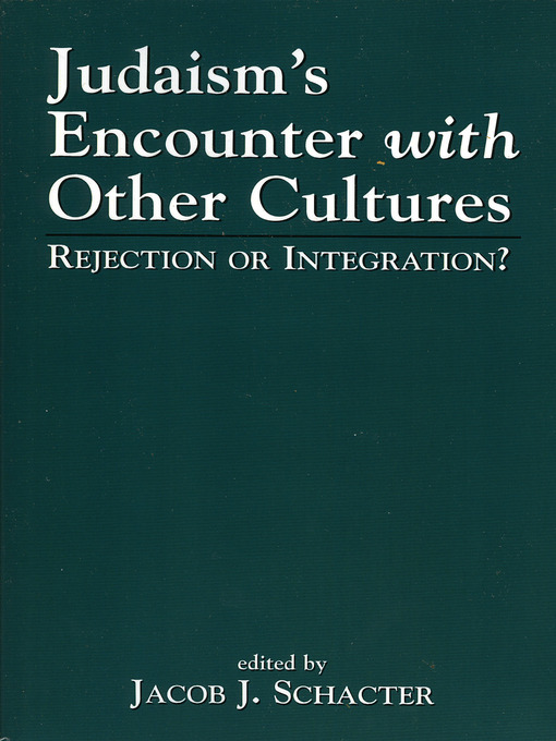 Judaism's Encounter with Other Cultures (eBook): Rejection or Integration?