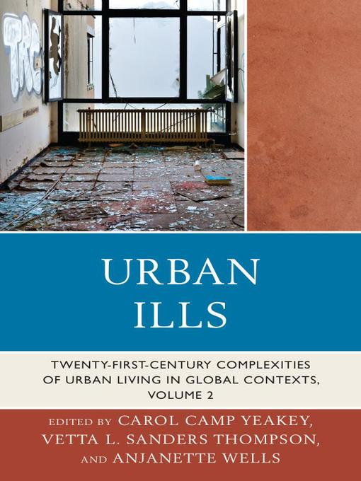 Urban Ills (eBook): Twenty-first-Century Complexities of Urban Living in Global Contexts