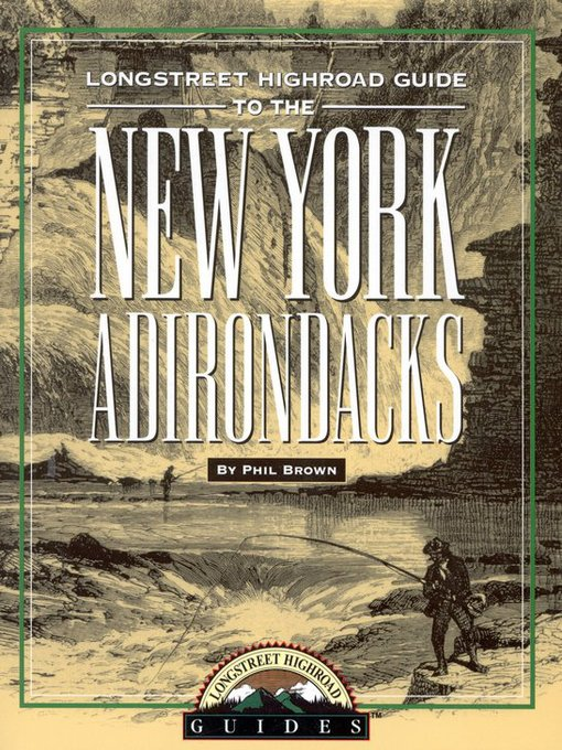 Longstreet Highroad Guide to the New York Adirondacks (eBook)