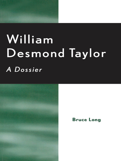 William Desmond Taylor (eBook): A Dossier