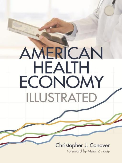 The American Health Economy Illustrated (eBook)