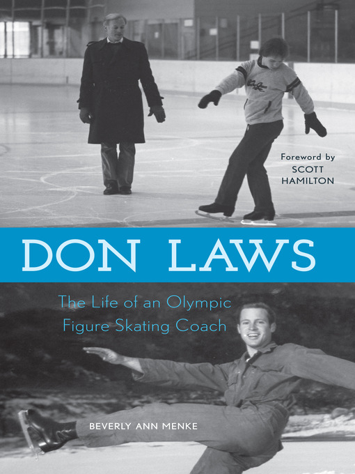 Don Laws: The Life of an Olympic Figure Skating Coach (eBook)