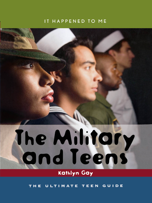 The Military and Teens: The Ultimate Teen Guide (eBook)