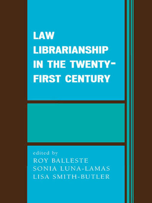 Law Librarianship in the 21st Century (eBook)
