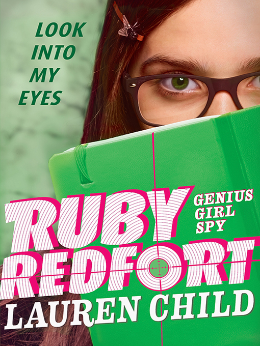 Cover image for Ruby Redfort Look Into My Eyes