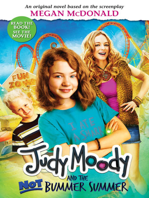 Judy Moody and the NOT Bummer Summer Judy Moody Series, Book 10