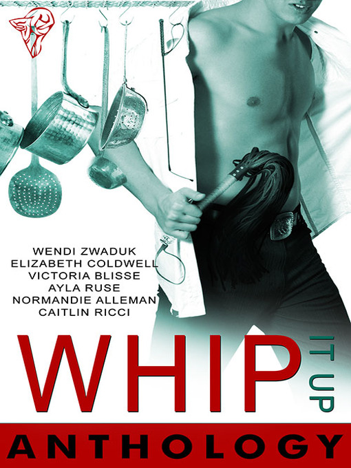 Whip It Up Anthology (eBook)