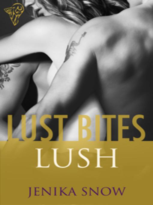 Lush (eBook)