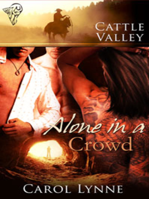 Alone in a Crowd (eBook): Cattle Valley Series, Book 27