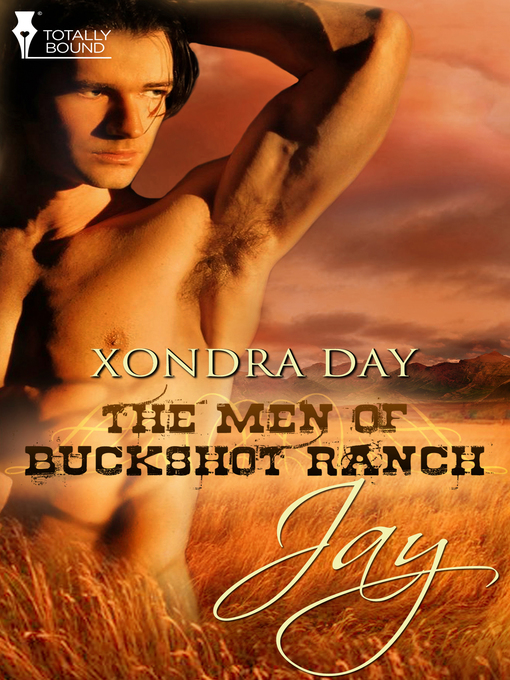 Jay: The Men of Buckshot Ranch Series, Book 1 - The Men of Buckshot Ranch (eBook)