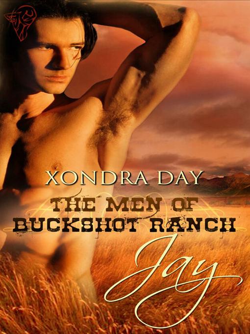 Jay (eBook): The Men of Buckshot Ranch Series, Book 1