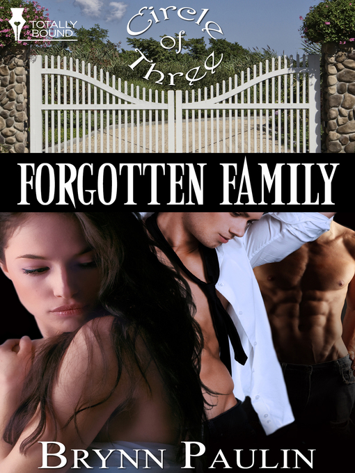 Forgotten Family: Circle of Three Series, Book 4 - Circle of Three (eBook)