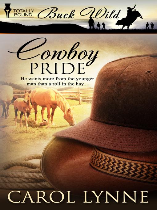 Cowboy Pride: Buck Wild Series, Book 1 - Buck Wild (eBook)