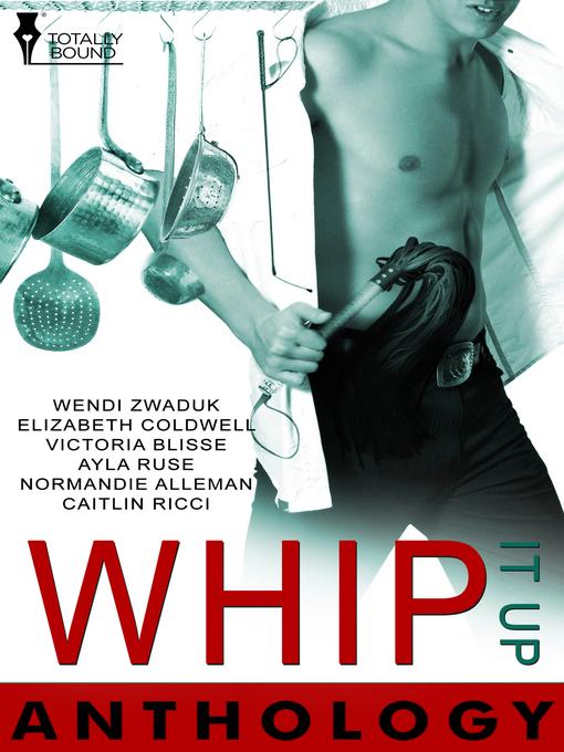 Whip It Up Anthology (eBook)