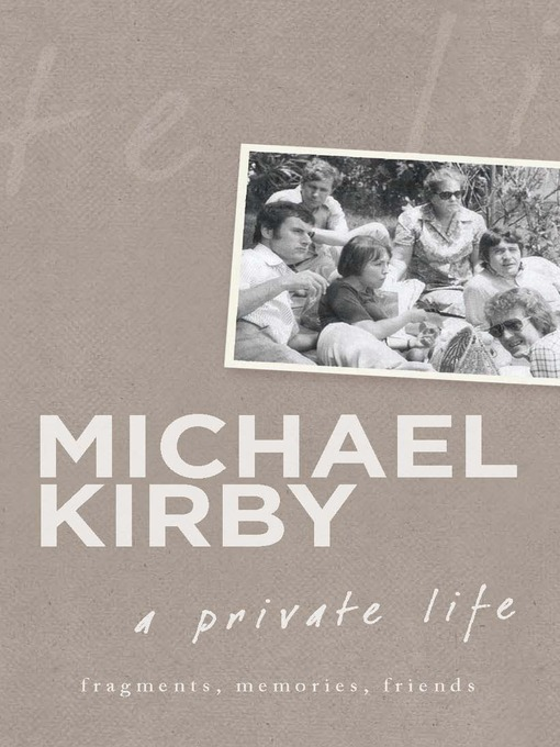 A Private Life (eBook): Fragments, Memories, Friends