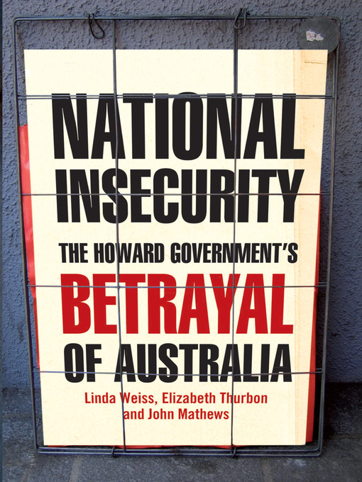 National Insecurity (eBook): The Howard Government's Betrayal of Australia