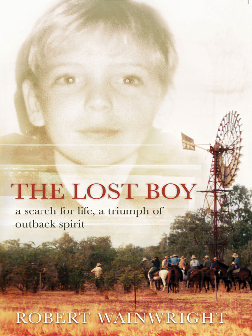 The Lost Boy (eBook): A Search for Life, a Triumph of Outback Spirit