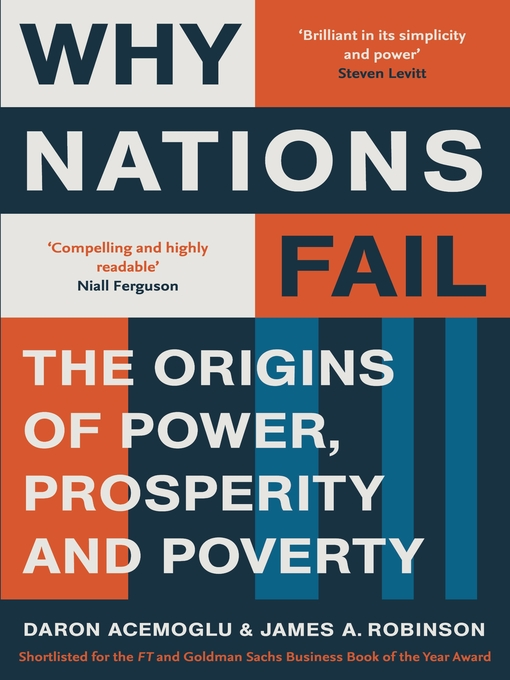 Why Nations Fail (eBook): The Origins of Power, Prosperity and Poverty