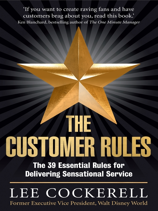 The Customer Rules The 39 Essential Rules For Delivering