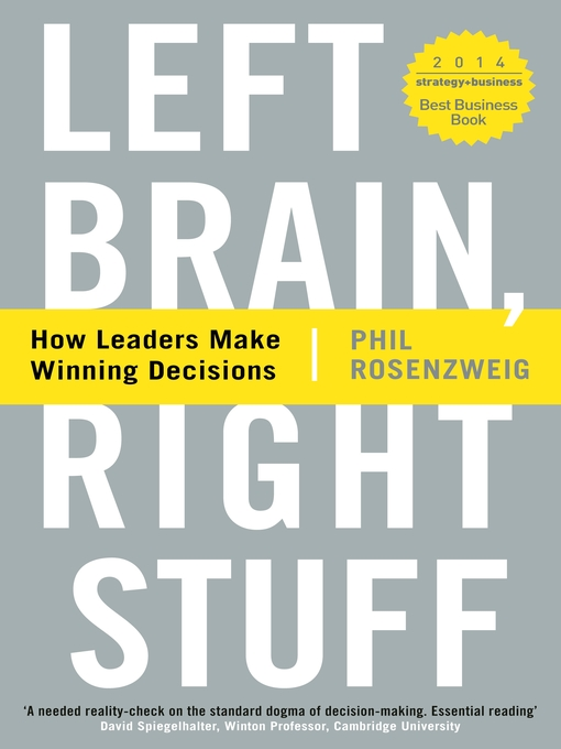 Left Brain, Right Stuff (eBook): How Leaders Make Winning Decisions