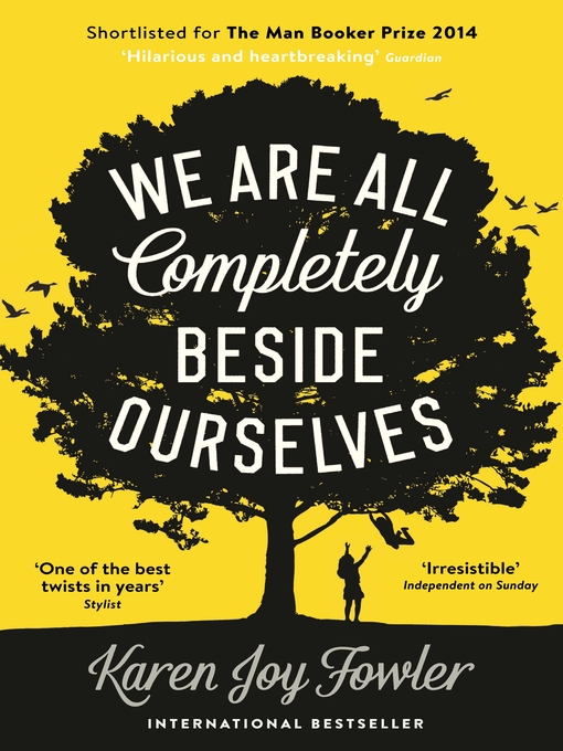 We Are All Completely Beside Ourselves (eBook)
