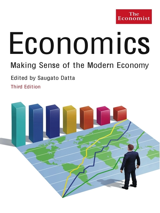 Economics: Making Sense of the Modern Economy (eBook)