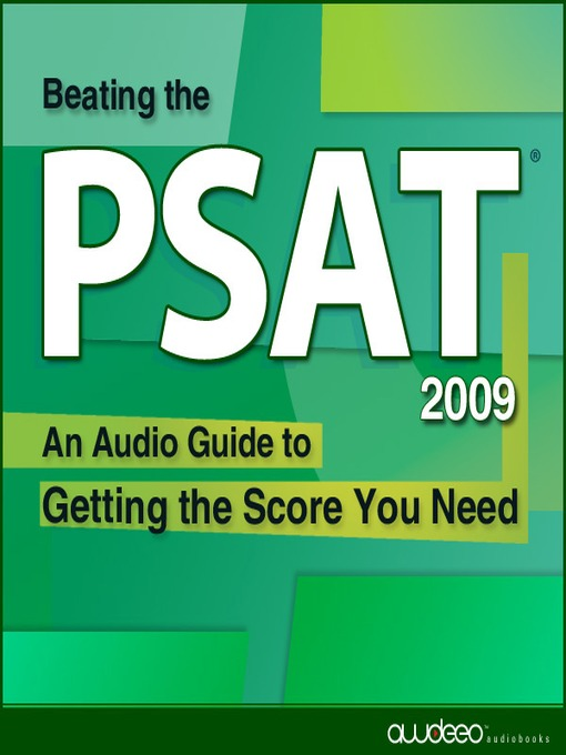 Beating the PSAT® 2009 Edition: An Audio Guide to Getting the Score You Need (MP3)