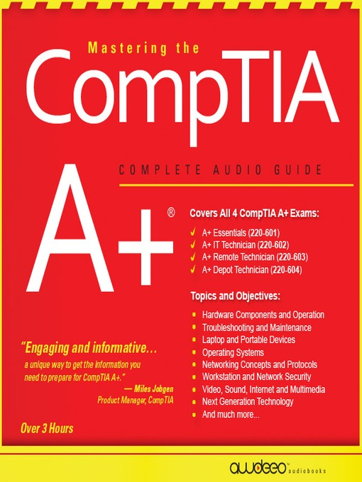 Mastering the CompTIA A+® (MP3): Complete Audio Guide