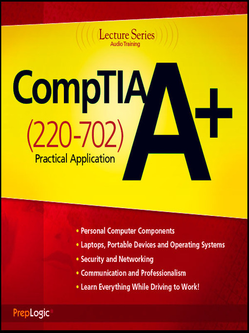 CompTIA A+ Practical Application (220-702): 220-702 LS - Lecture (MP3)
