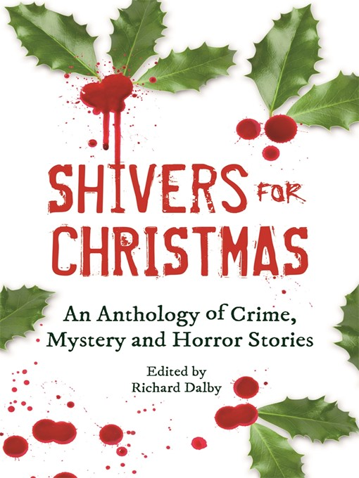 Shivers for Christmas (eBook): An Anthology of Crime, Mystery and Horror Stories