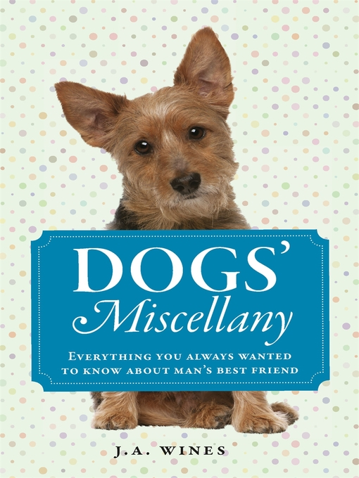Dogs' Miscellany (eBook): Everything You Always Wanted to Know About Man's Best Friend